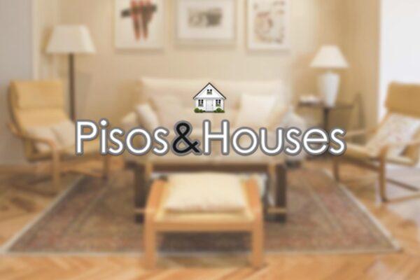 Pisos & Houses